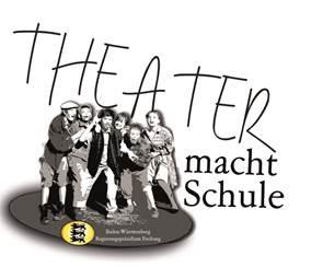 Theater macht Schule